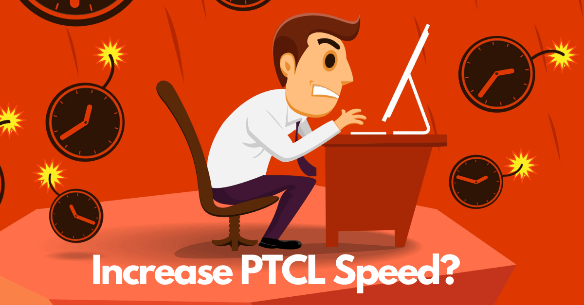 How to increase ptcl speed